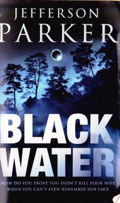 Parker, Jefferson / Black Water