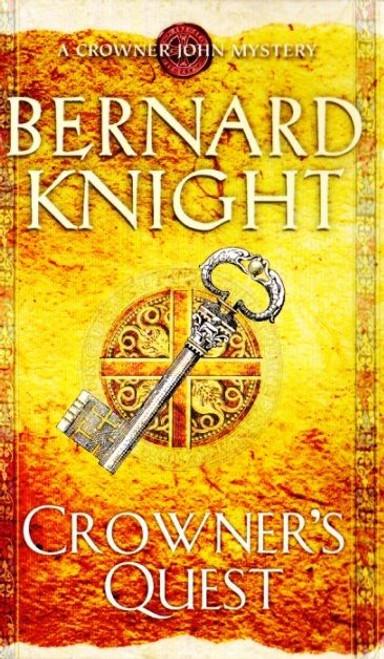 Knight, Bernard / Crowner's Quest