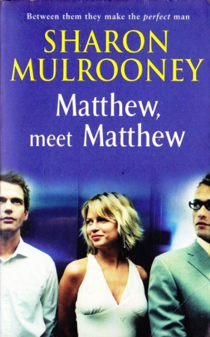 Mulrooney, Sharon / Matthew, Meet Matthew