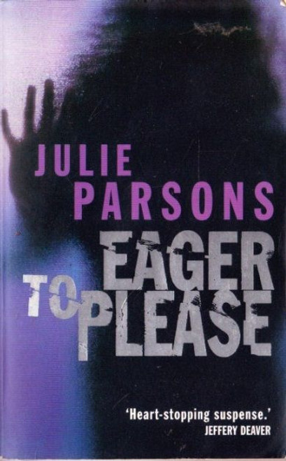Parsons, Julie / Eager to Please
