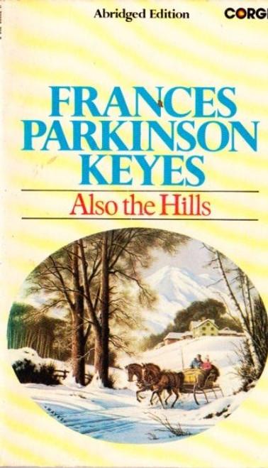Parkinson Keyes, Frances / Also the Hills