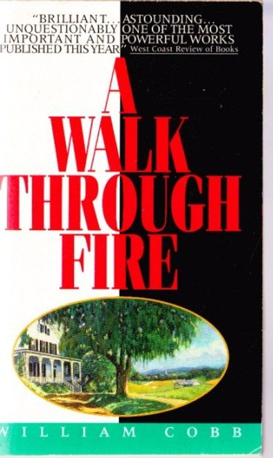 Cobb, William / A Walk Through Fire