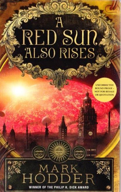 Hodder, Mark / A Red Sun also Rises