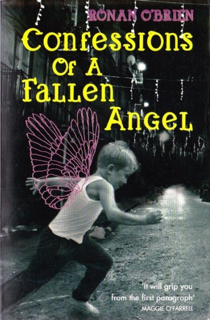 O'Brien, Ronan / Confessions of a Fallen Angel