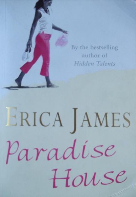 James, Erica / Paradise House