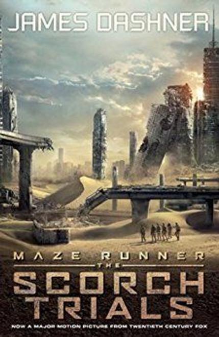 Dashner, James / The Scorch Trials ( Maze Runner Series - Book 2 )