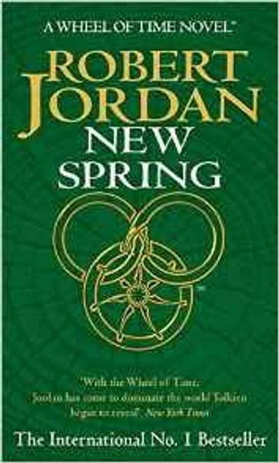 Jordan, Robert / New Spring (Wheel of Time Prequel)