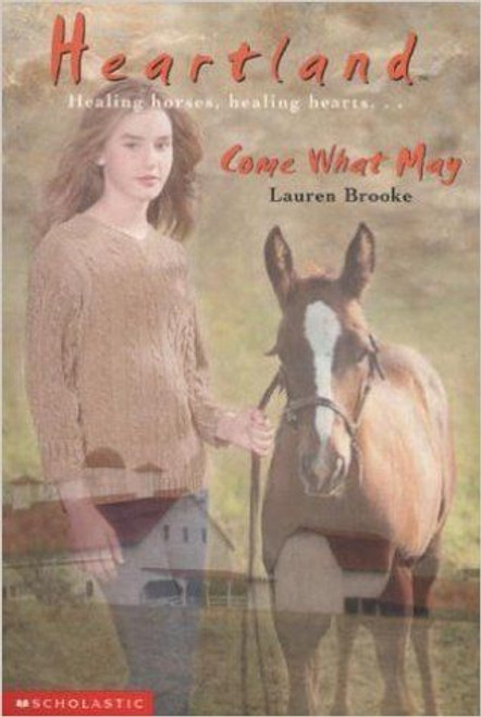 Brooke, Lauren / Heartland: Come What May