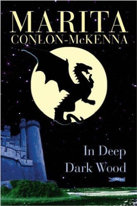 Conlon McKenna, Marita / In Deep Dark Wood