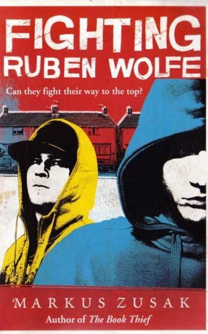 Zusak, Markus / Fighting Ruben Wolfe