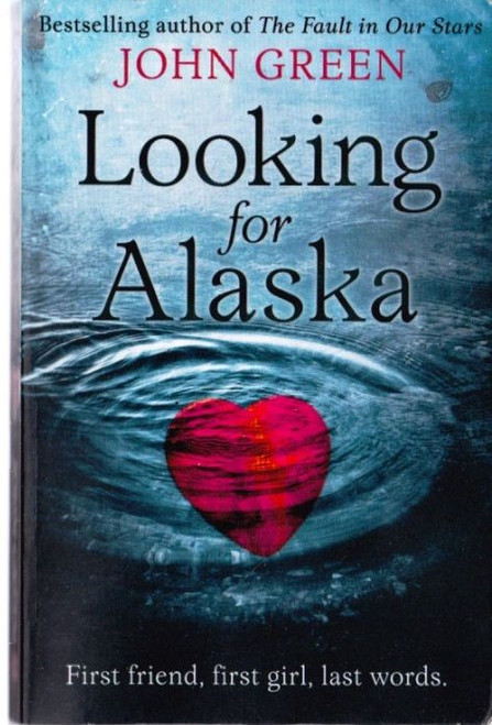 Green, John / Looking for Alaska