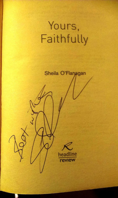 Sheila O'Flanagan / Yours Faithfully (Signed by the Author)