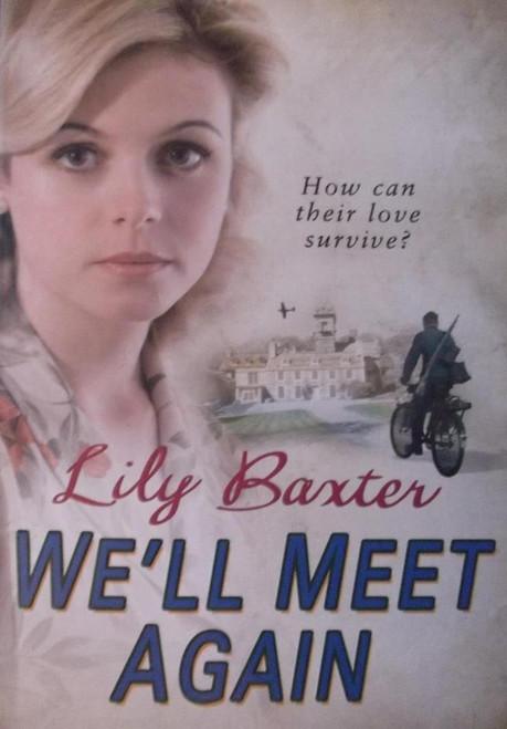 Baxter, Lily / We'll Meet Again