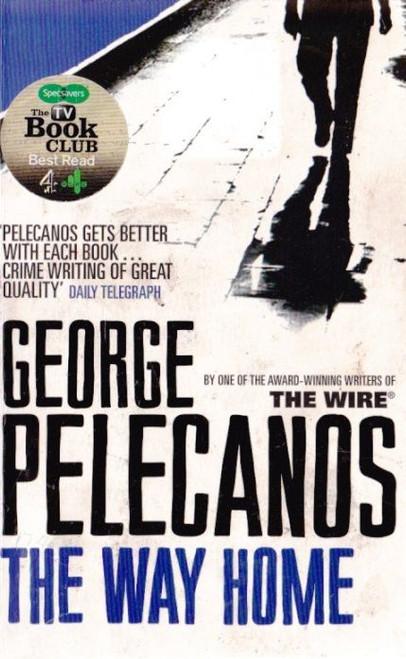 Pelecanos, George / The Way Home