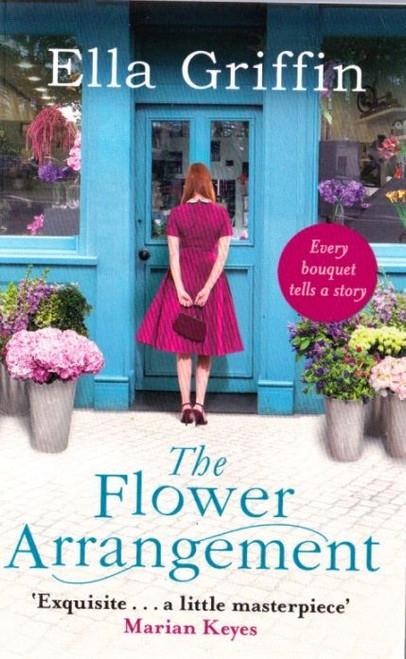Griffin, Ella / The Flower Arrangement