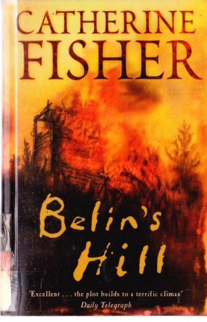 Fisher, Catherine / Belin's Hill