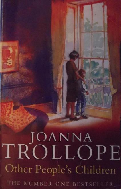 Trollope, Joanna / Other People's Children
