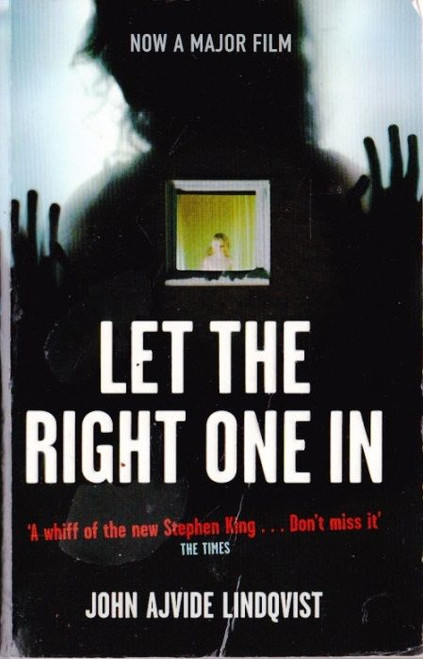 Lindqvist, John Ajvide / Let the Right One In