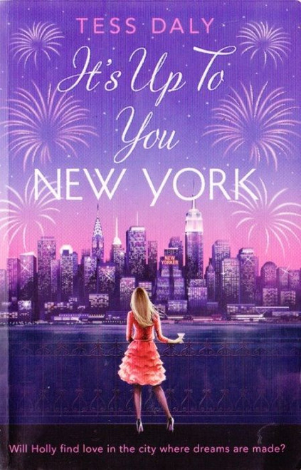 Daly, Tess / It's Up To You, New York