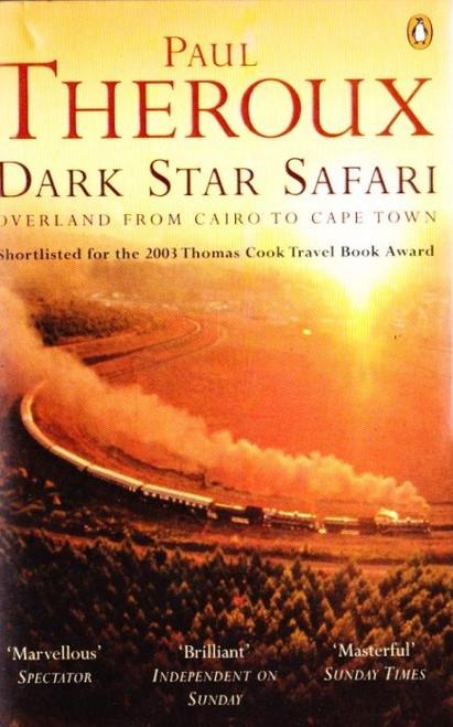 Theroux, Paul / Dark Star Safari
