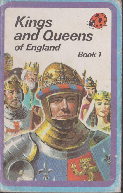 Ladybird / Kings and Queens of England Book 1