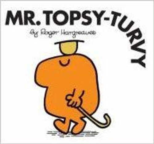 Mr Men and Little Miss, Mr. Topsy Turvy