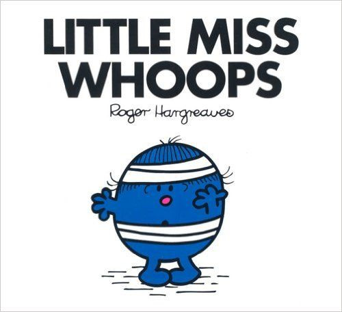 Mr Men and Little Miss, Little Miss Whoops