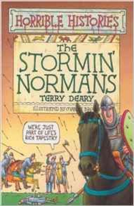 Deary, Terry / Horrible Histories: The Stormin' Normans