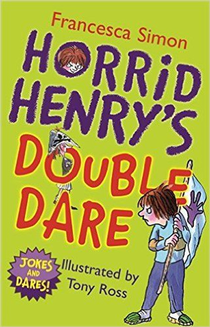 Simon, Francesca / Horrid Henry's Double Dare