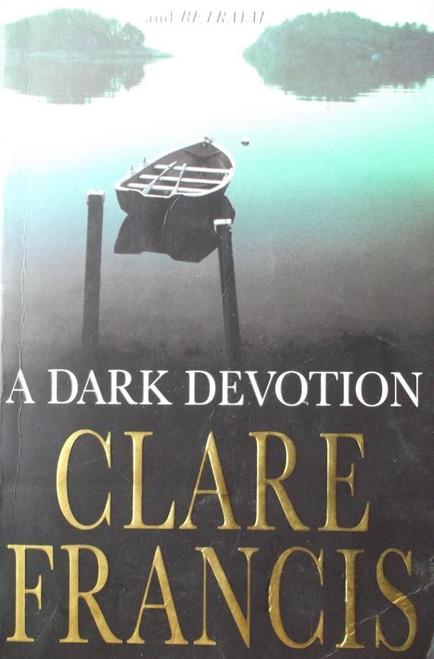 Francis, Clare / A Dark Devotion