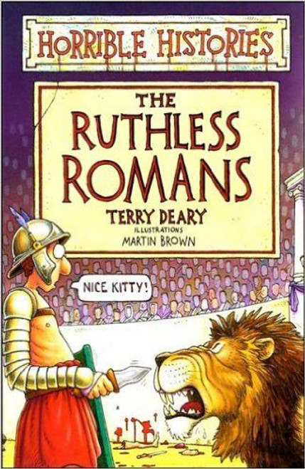 Deary, Terry / Horrible Histories: The Ruthless Romans