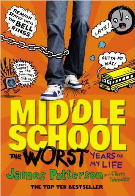 Patterson, James / Middle School: The Worst Years of My Life