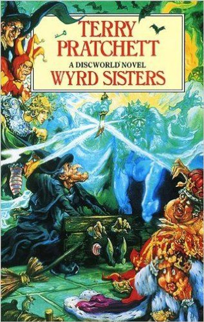Pratchett, Terry / Wyrd Sisters ( Discworld 6 )