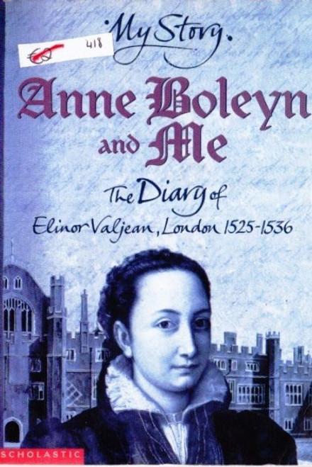 Prince, Alison / Anne Boleyn and Me
