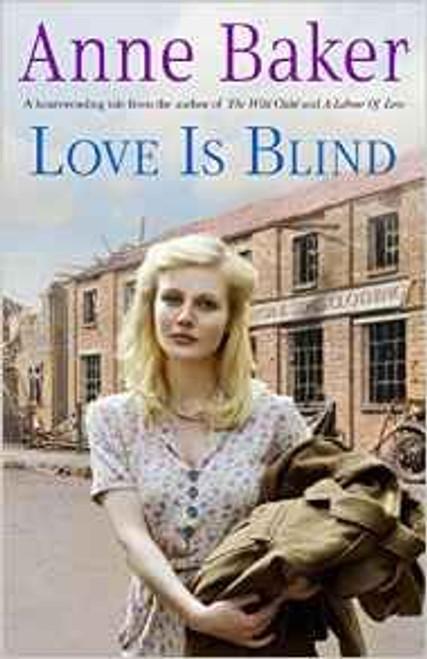 Baker, Anne / Love is Blind