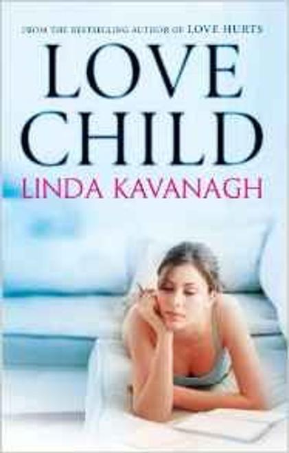 Kavanagh, Linda / Love Child