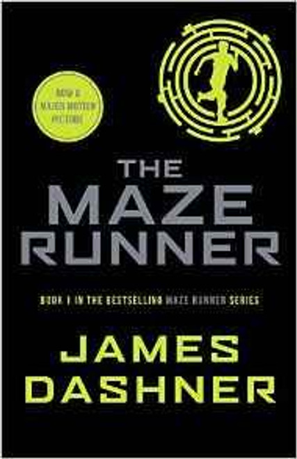 Dashner, James / The Maze Runner ( Maze Runner Series - Book 1 )