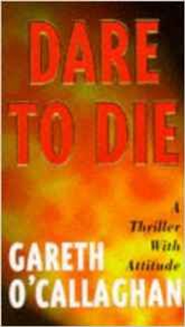 O'Callaghan, Gareth / Dare to Die