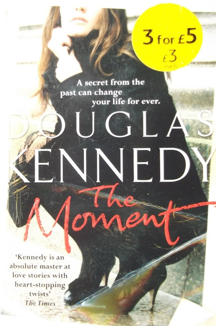 Kennedy, Douglas / The Moment