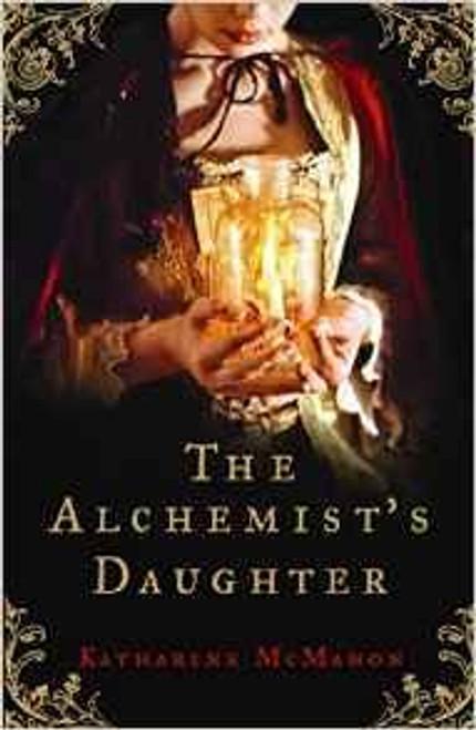 McMahon, Katharine / The Alchemist's Daughter