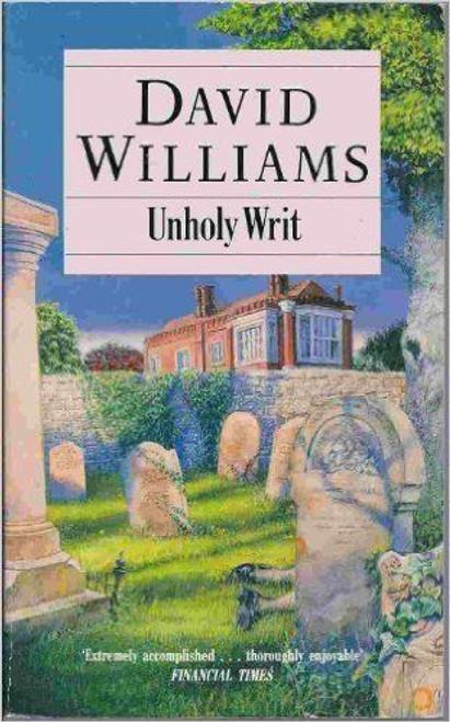 Williams, David / Unholy Writ