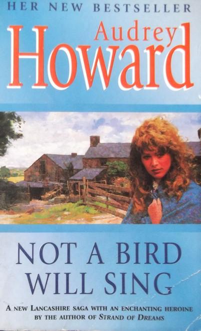 Howard, Audrey / Not a Bird will Sing