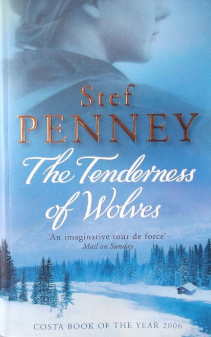 Penney, Stef / The Tenderness of Wolves