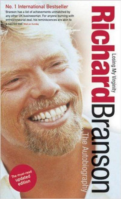 Branson, Richard / Losing My Virginity : The Autobiography