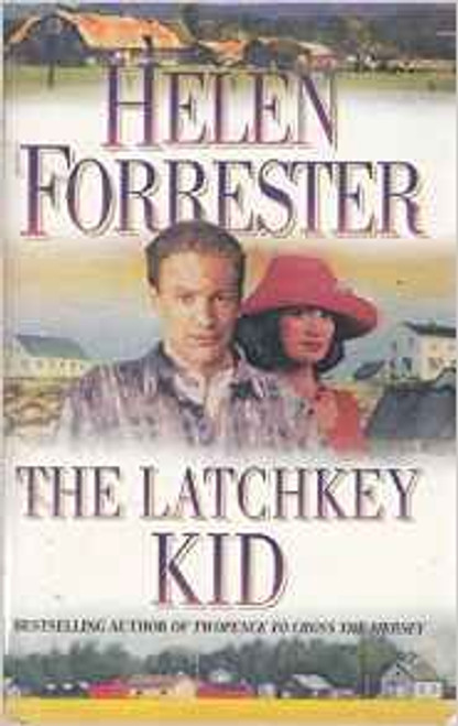 Forrester, Helen / The Latchkey Kid