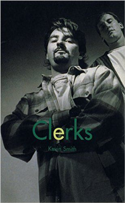 Smith, Kevin / Clerks: Screenplay