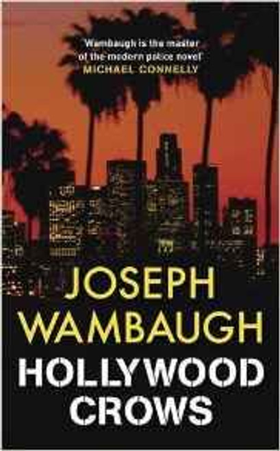 Wambaugh, Joseph / Hollywood Crows