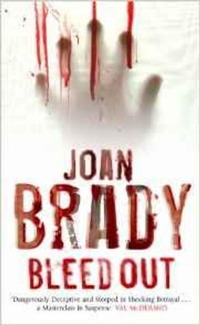 Brady, Joan / Bleedout