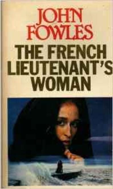 Fowles, John / The French Lieutenant's Woman