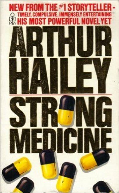 Hailey, Arthur / Strong Medicine